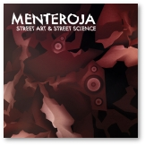 Menteroja - Street Art & Street Science